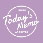 TODAY'S MEMO ARCHIVES 2017/3/13〜3/24