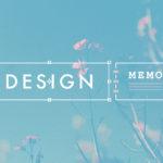 追記【重要】デザインメモ 2.0を新設しました!